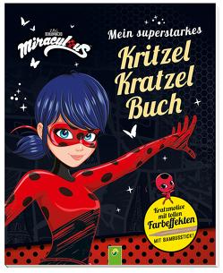Miraculous – Mein superstarkes Kritzel-Kratzel-Buch