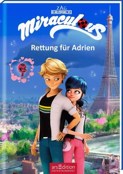 Miraculous – Rettung für Adrien von Stratthaus,  Bernd, Zagtoon Method Animation