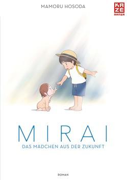 Mirai – Das Mädchen aus der Zukunft von Hosoda,  Mamoru, Tabuchi,  Etsuko, Weitschies,  Florian