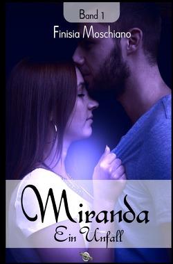 Miranda / Ein Unfall von Moschiano,  Finisia, Verlag,  Mondschein Corona