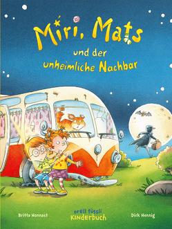 Miri, Mats und der unheimliche Nachbar von Hennig,  Dirk, Nonnast,  Britta