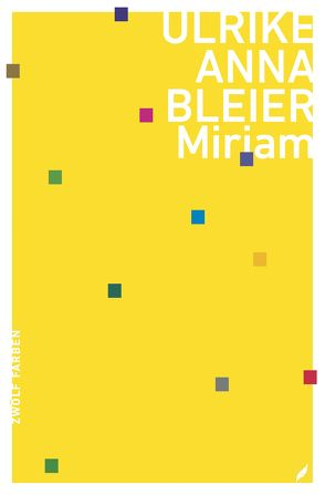 Miriam von Bleier,  Ulrike Anna