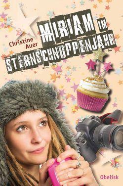 Miriam im Sternschnuppenjahr von Auer,  Christine