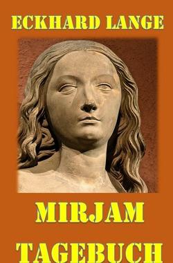 Mirjam – Tagebuch von Lange,  Eckhard