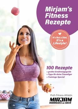 Mirjam's Fitness Rezepte von Rodrigues da Silva,  Mirjam