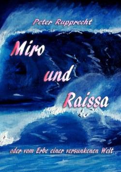 Miro und Raissa von Rupprecht,  Peter