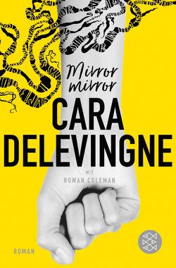 Mirror, Mirror von Delevingne,  Cara