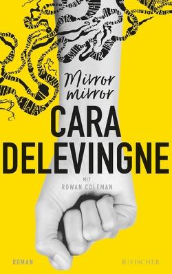 Mirror, Mirror von Delevingne,  Cara, Nirschl,  Anita