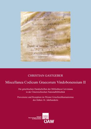 Miscellanea Codicum Graecorum Vindobonensium II von Gastgeber,  Christian
