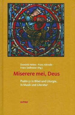 Miserere mei, Deus von Helms,  Dominik, Körndle,  Franz, Sedlmeier,  Franz