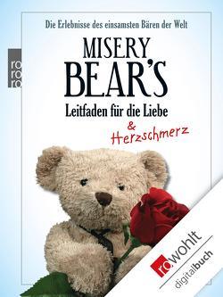 Misery Bear's Leitfaden für die Liebe von Bausum,  Christoph, Misery Bear