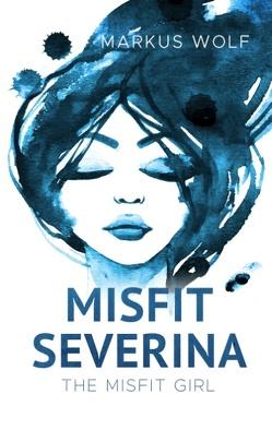 Misfit Severina von Wolf,  Markus