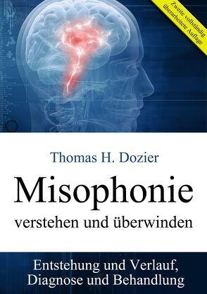 Misophonie verstehen und überwinden von Dozier,  Thomas H.