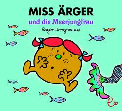 Miss Ärger und die Meerjungfrau von Buchner,  Lisa, Hargreaves,  Roger