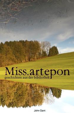 Miss.Artepon von Gant,  John