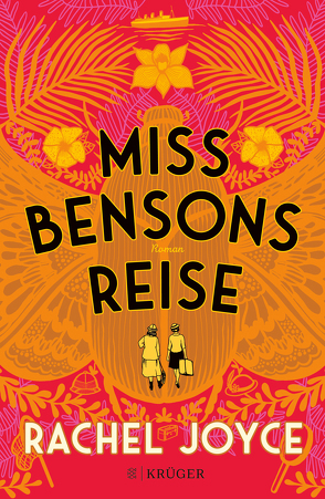 Miss Bensons Reise von Andreas,  Maria, Joyce,  Rachel