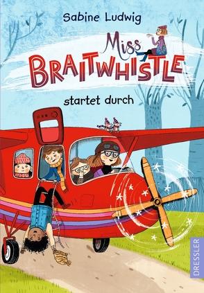 Miss Braitwhistle 6 von Ludwig,  Sabine, Stegmaier,  Andrea