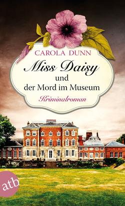 Miss Daisy und der Mord im Museum von Dunn,  Carola, Riekert,  Eva