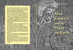 Miss Eckstein und ihr Peace on Earth von Sperl,  Karl Eberhard