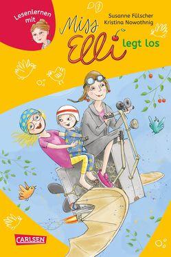 Miss Elli legt los (Miss Elli 1) von Fülscher,  Susanne, Nowothnig,  Kristina