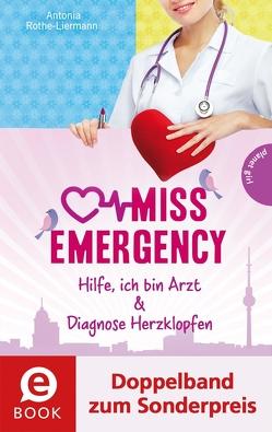 Miss Emergency 1&2 (Doppelband zum Sonderpreis) von Rothe-Liermann,  Antonia