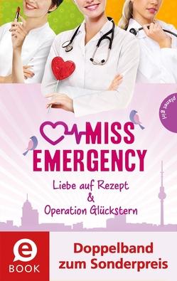 Miss Emergency 3&4 (Doppelband zum Sonderpreis) von Rothe-Liermann,  Antonia