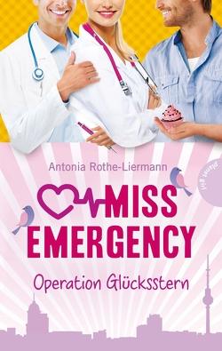 Miss Emergency 4: Operation Glücksstern von bürosüd° GmbH, Rothe-Liermann,  Antonia