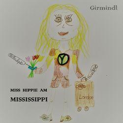 Miss Hippie am Mississippi von Girmindl,  Johannes