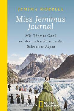 Miss Jemimas Journal von Morrell,  Jemima, Steffen,  Heike