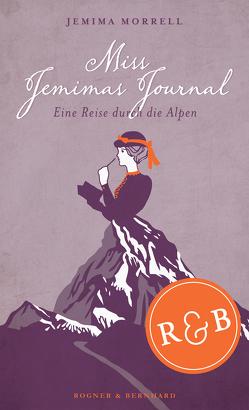 Miss Jemimas Journal von Lesti,  Andreas, Morrell,  Jemima, Scholz,  Stephanie F., Steffen,  Heike