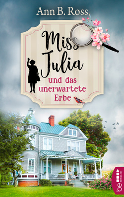 Miss Julia und das unerwartete Erbe von Ross,  Ann B., Strasser,  Sylvia