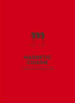 Miss Magnetiq – Magnetic Cuisine von Miss Magnetiq