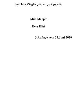 Miss Marple Kess Käsé 3.Auflage vom 23.Juni 2020 von Ziegler,  Joachim