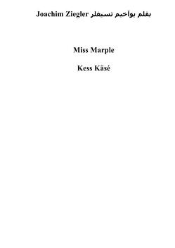 Miss Marple Kess Käsé von Ziegler,  Joachim
