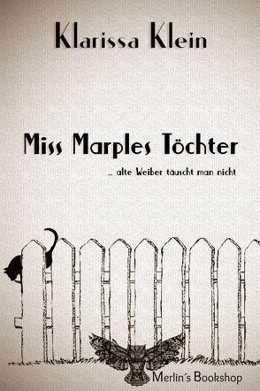 Miss Marples Töchter von Klein,  Klarissa