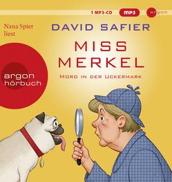 Miss Merkel von Safier,  David, Spier,  Nana
