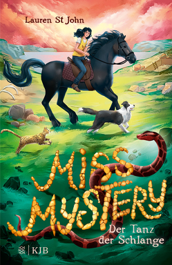 Miss Mystery – Der Tanz der Schlange von Braun,  Anne, St John,  Lauren