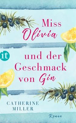 Miss Olivia und der Geschmack von Gin von Förs,  Katharina, Miller,  Catherine, Steckhan,  Barbara