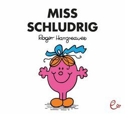 Miss Schludrig von Buchner,  Lisa, Hargreaves,  Roger