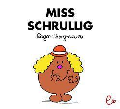 Miss Schrullig von Buchner,  Lisa, Hargreaves,  Roger