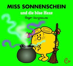 Miss Sonnenschein und die böse Hexe von Buchner,  Lisa, Hargreaves,  Roger
