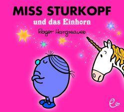 Miss Sturkopf und das Einhorn von Buchner,  Lisa, Hargreaves,  Roger