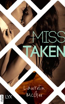 Miss Taken von Herden,  Birgit, McGee,  Laurelin