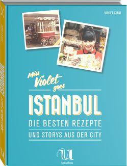 Miss Violet goes Istanbul von Kiani,  Violet
