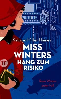 Miss Winters Hang zum Risiko von Miller Haines,  Kathryn, Riesselmann,  Kirsten