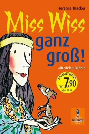 Miss Wiss ganz groß! von Bartholl,  Max, Blacker,  Terence, Ross,  Tony, Stohner,  Anu