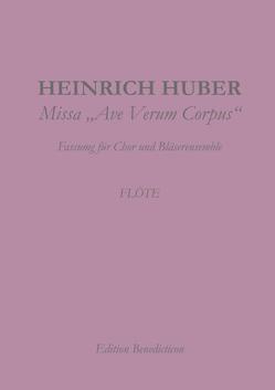 Missa Ave Verum Corpus. Flöte von Huber,  Heinrich