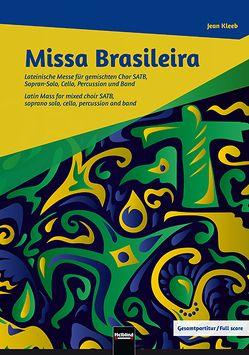 Missa Brasileira – Chorpartitur von Kleeb,  Jean