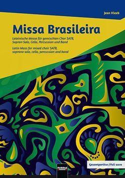 Missa Brasileira – Gesamtpartitur von Kleeb,  Jean