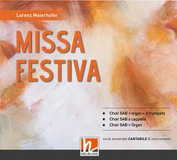 Missa Festiva – Audio-CD von Maierhofer,  Lorenz